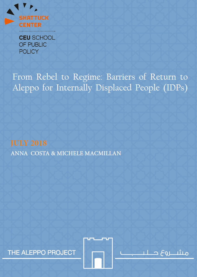 From Rebel to Regime: Barriers of Return to Aleppo for Internally Displaced People (IDPs)